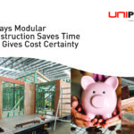 5 Ways Modular Construction Saves Time and Gives Cost Certainty